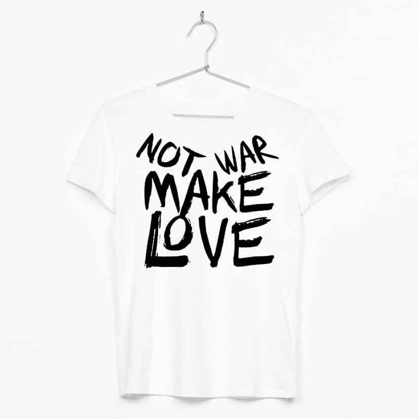 Not War Make Love